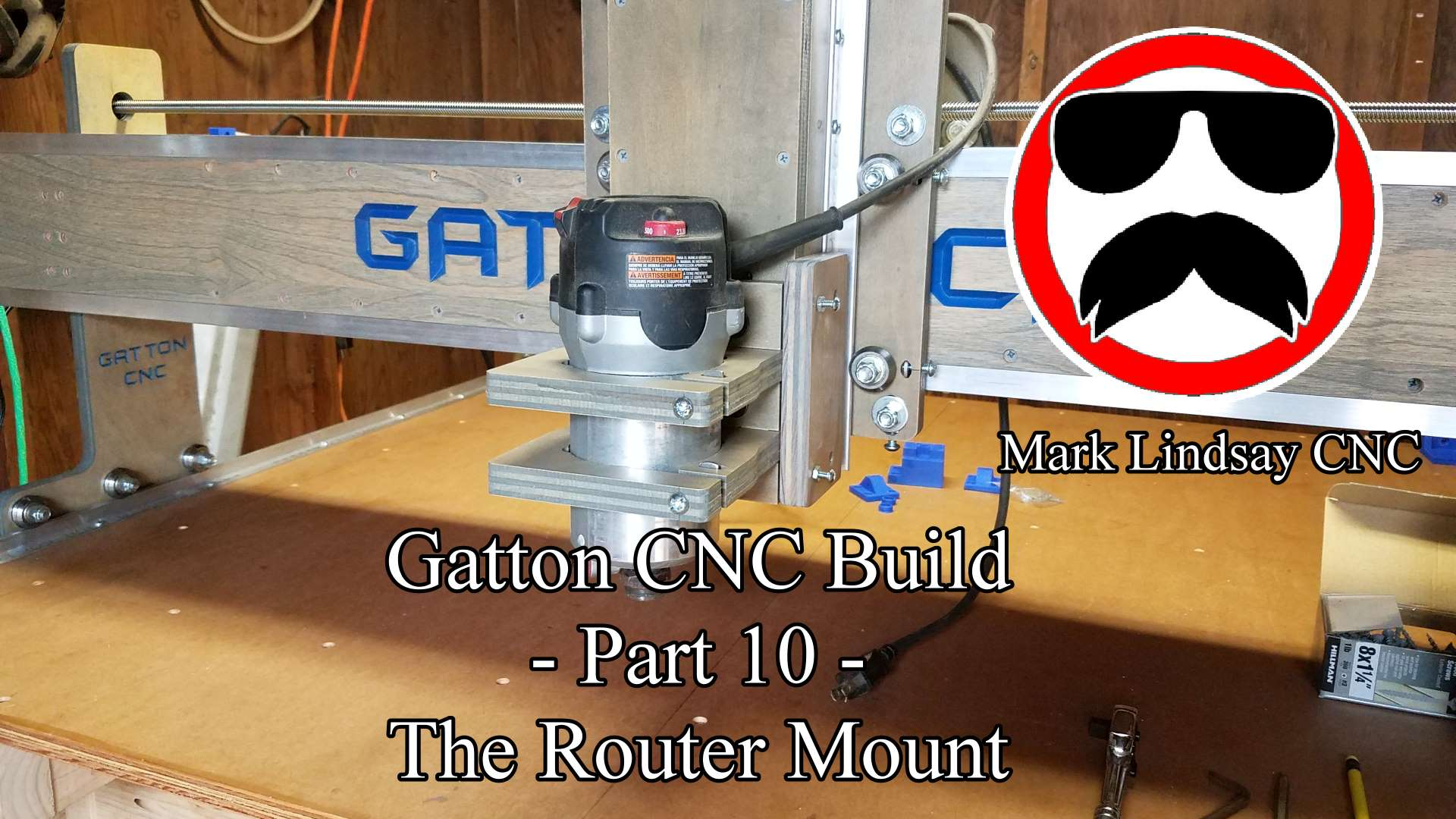 Gatton CNC Build Part 10 – Router Mount and Tramming Plates