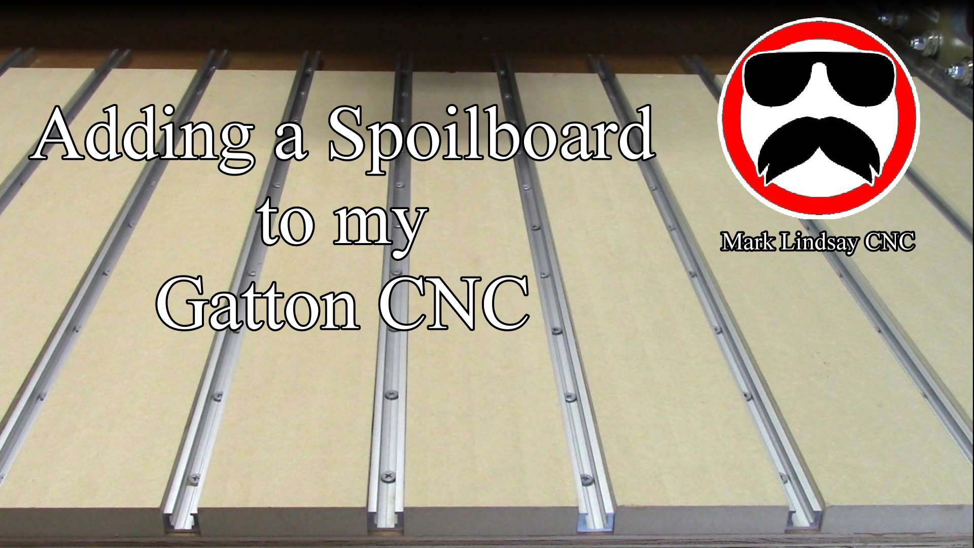 Adding a Spoilboard to my Gatton CNC
