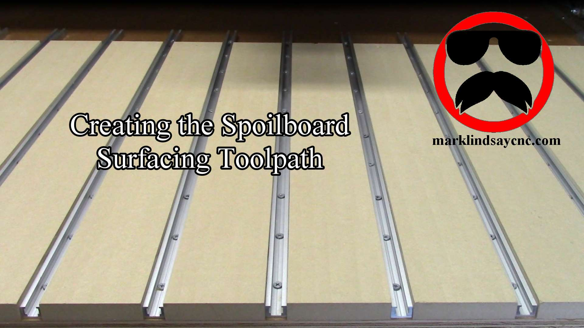 Creating a Spoilboard Surfacing Toolpath in VCarve