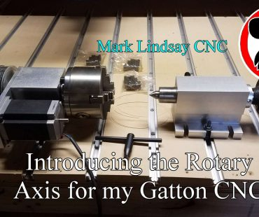 Introducing the Rotary Axis for my Gatton CNC
