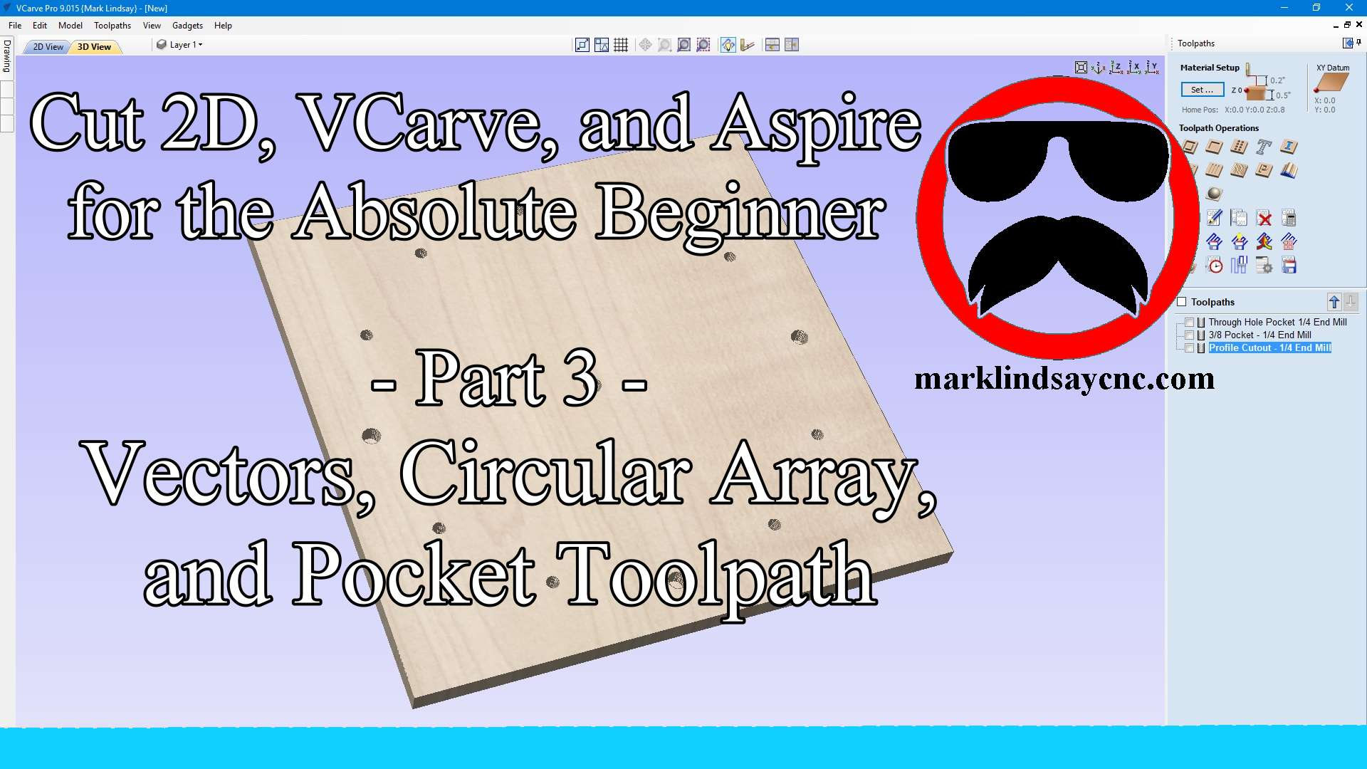 Vectric Software for the Absolute Beginner – Part 3